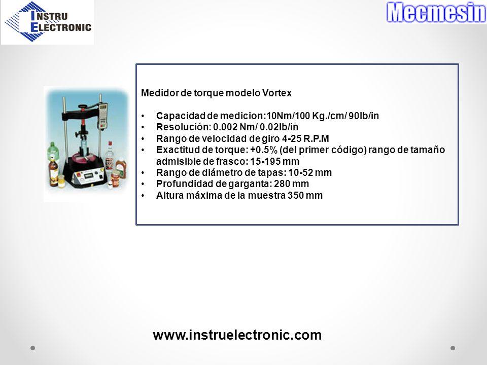 www.instruelectronic.com Medidor de torque modelo Vortex