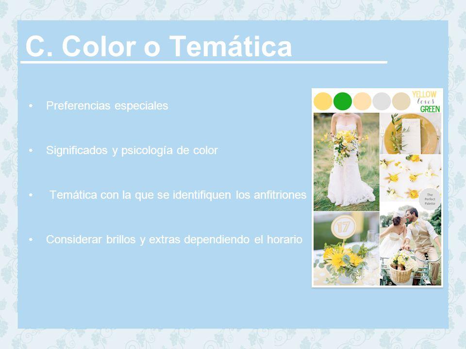 C. Color o Temática Preferencias especiales