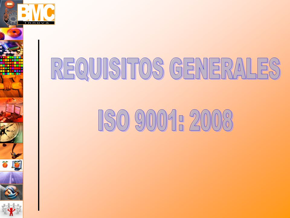 REQUISITOS GENERALES ISO 9001: 2008