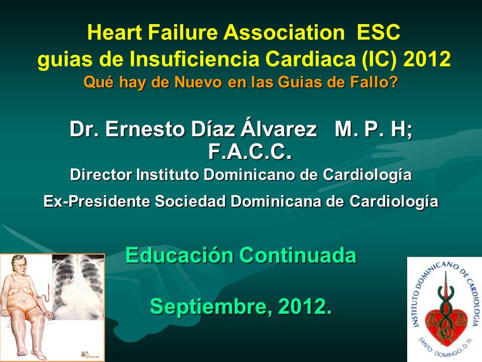 Dr. Ernesto Díaz Álvarez M. P. H; F.A.C.C.