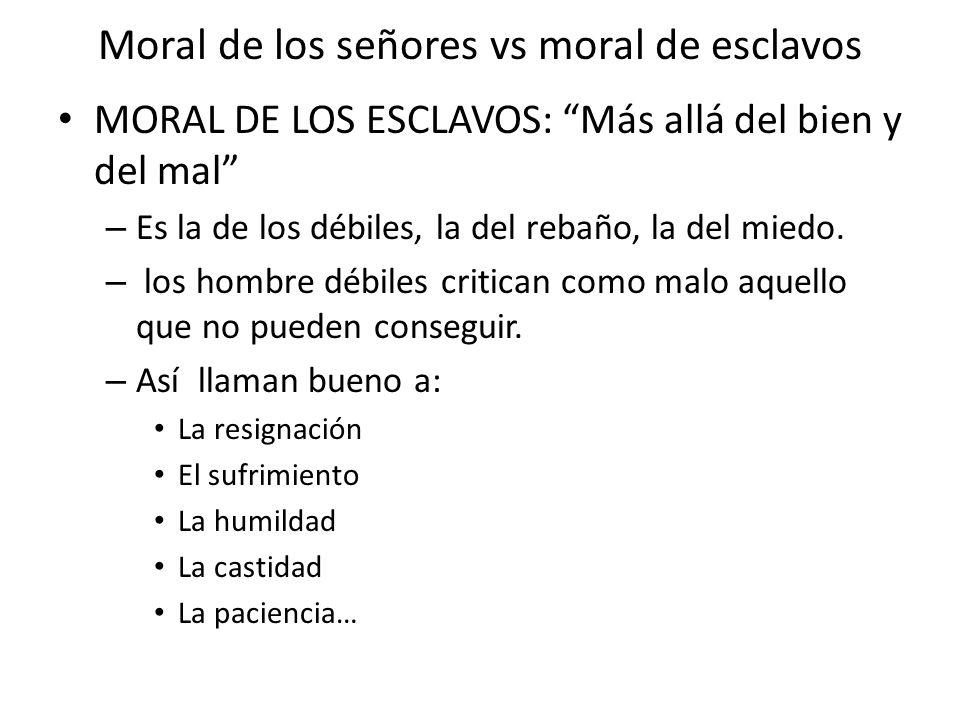 Moral de los señores vs moral de esclavos