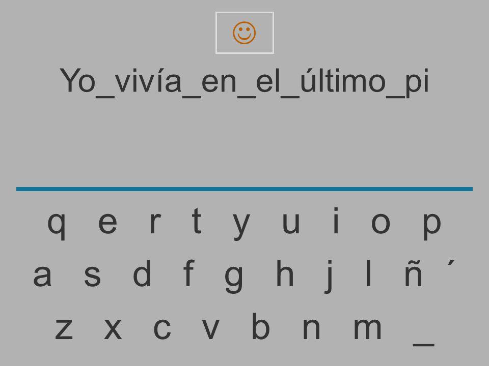 Yo_vivía_en_el_último_pi