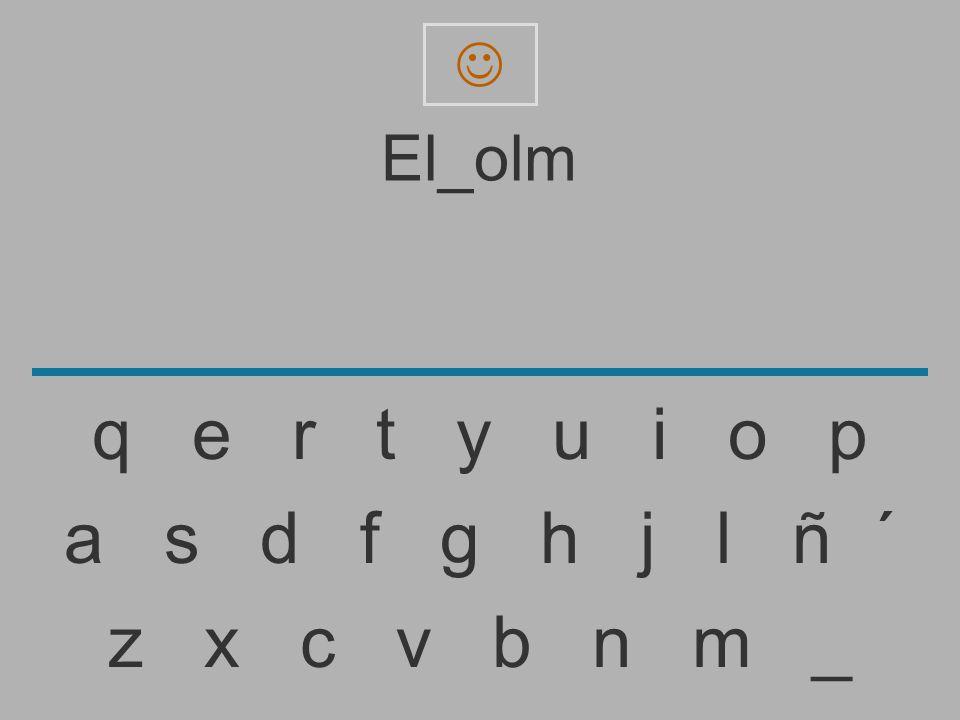  El_olm. q e r t y u i o p.
