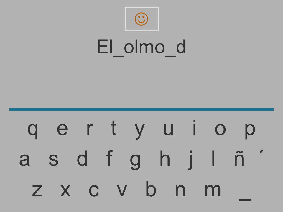  El_olmo_d. q e r t y u i o p.
