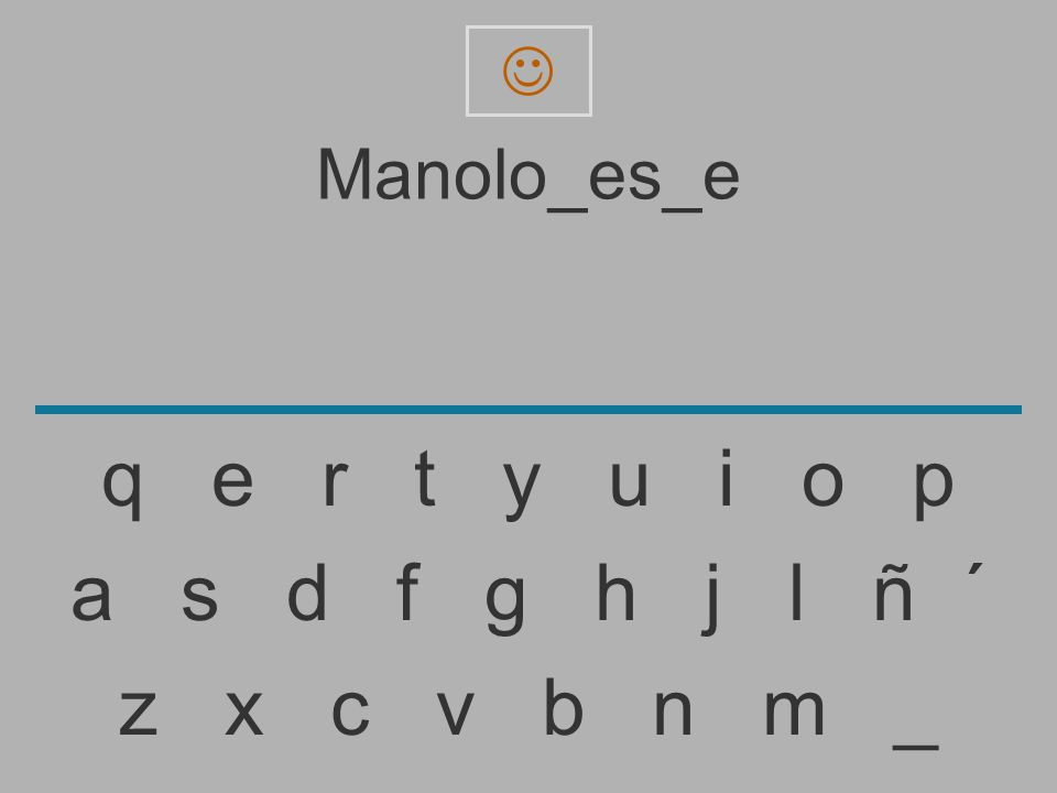  Manolo_es_e. q e r t y u i o p.
