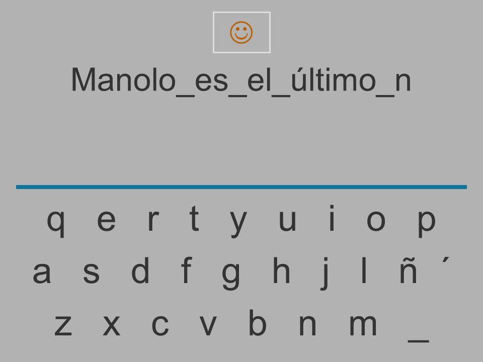 Manolo_es_el_último_n