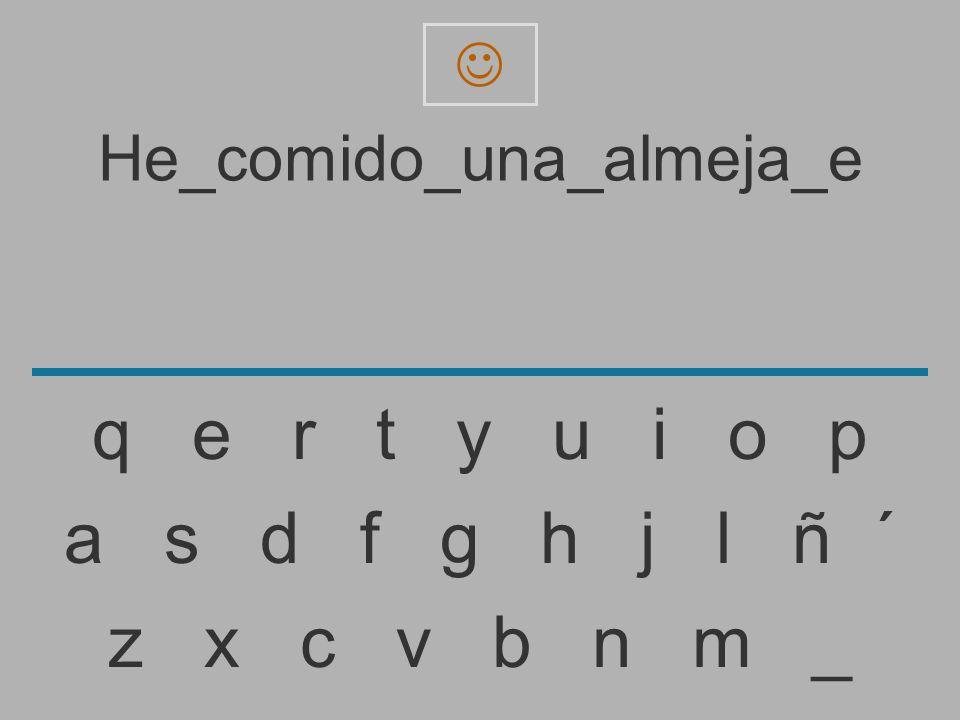 He_comido_una_almeja_e