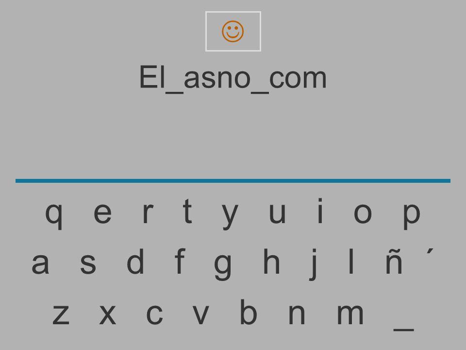  El_asno_com. q e r t y u i o p.