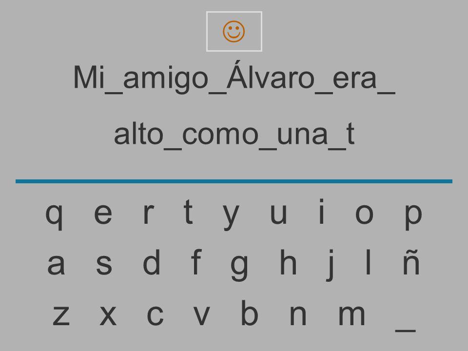 Mi_amigo_Álvaro_era_