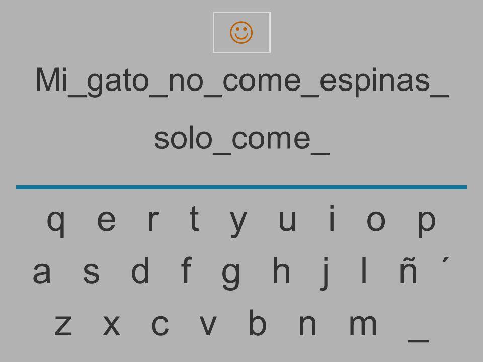 Mi_gato_no_come_espinas_