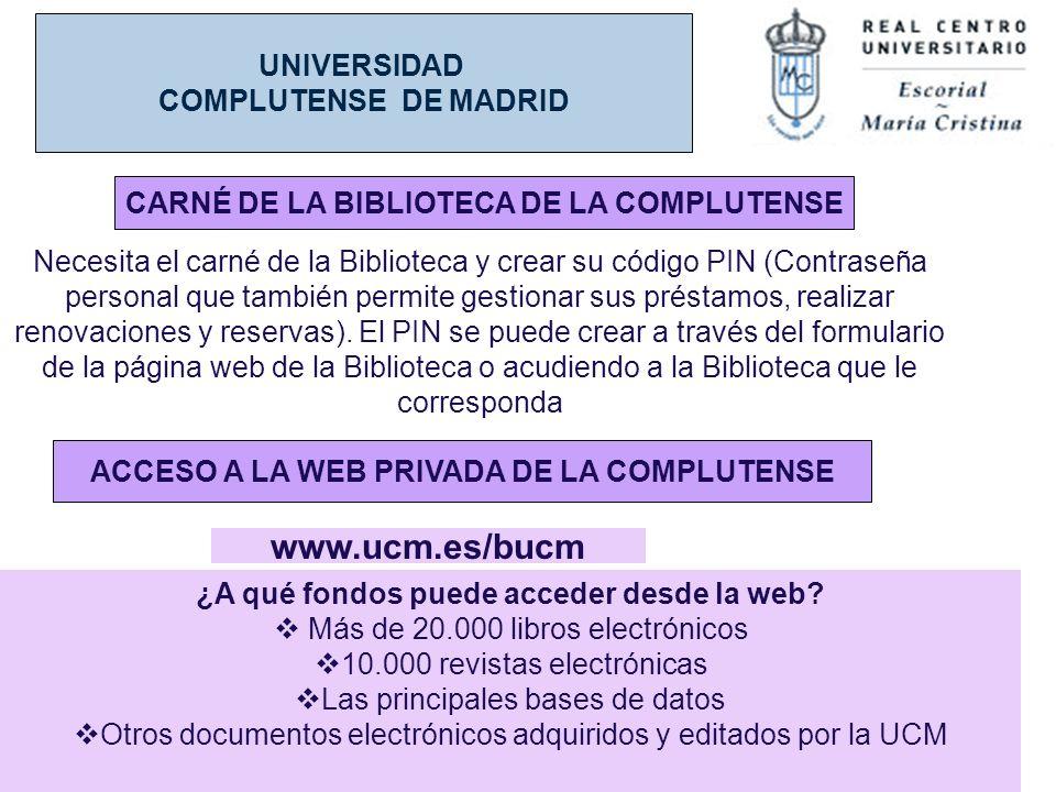 www.ucm.es/bucm UNIVERSIDAD COMPLUTENSE DE MADRID