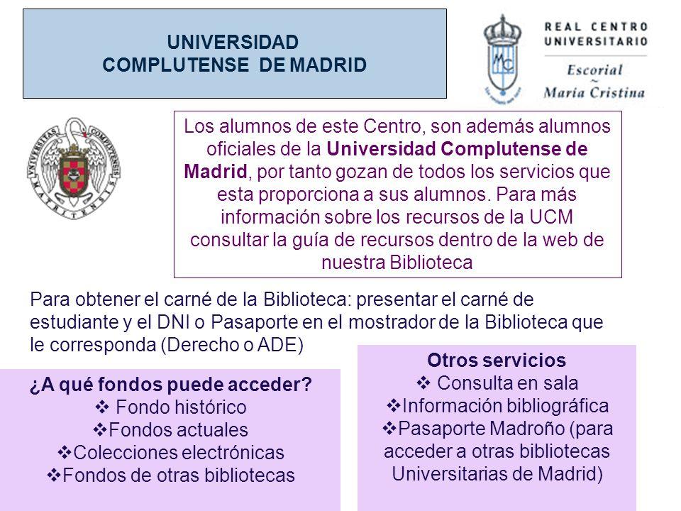 UNIVERSIDAD COMPLUTENSE DE MADRID Otros servicios