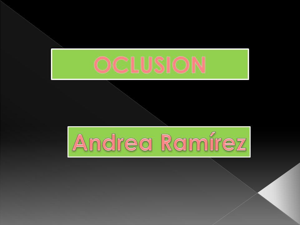 OCLUSION Andrea Ramírez