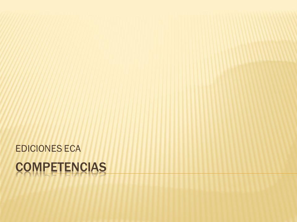 EDICIONES ECA Competencias