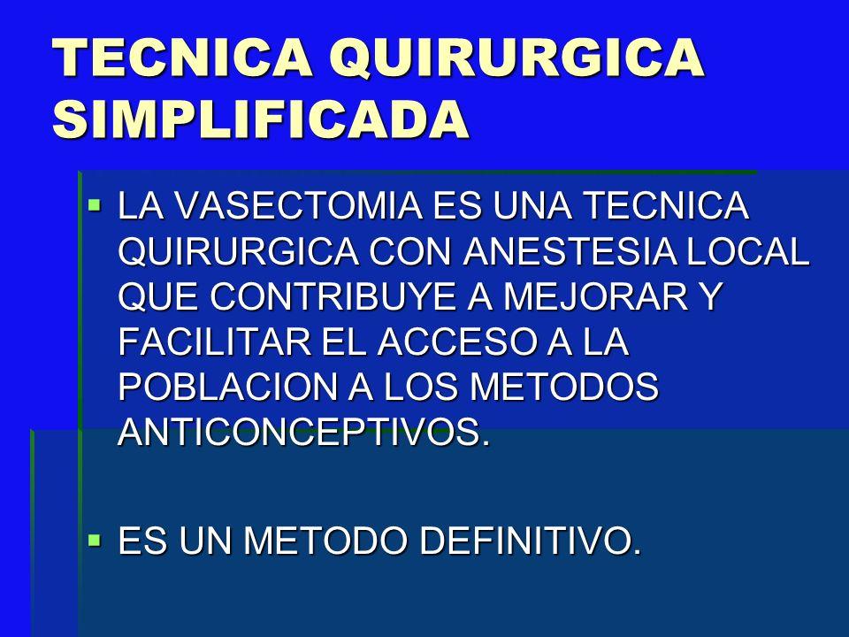 TECNICA QUIRURGICA SIMPLIFICADA