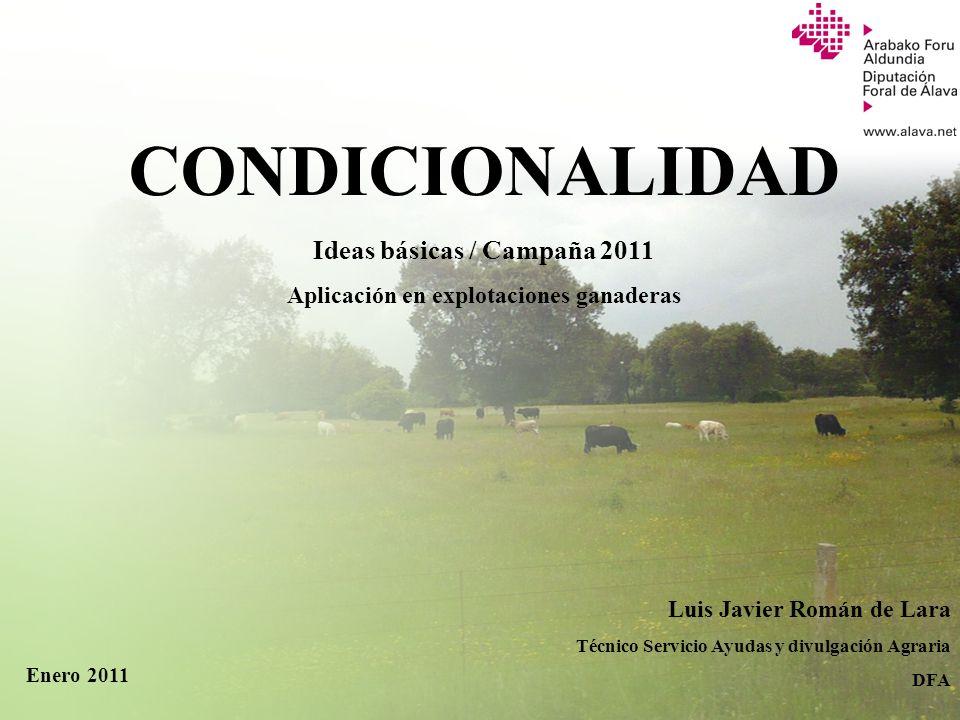 Ideas básicas / Campaña 2011 Aplicación en explotaciones ganaderas