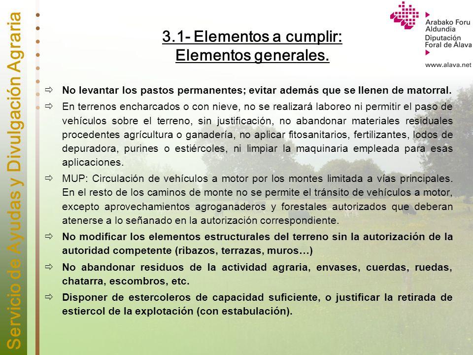 3.1- Elementos a cumplir: Elementos generales.