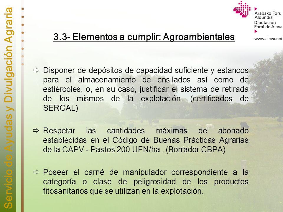 3.3- Elementos a cumplir: Agroambientales