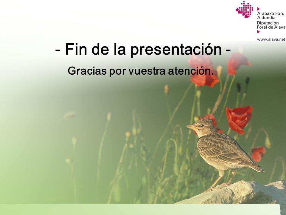 - Fin de la presentación -