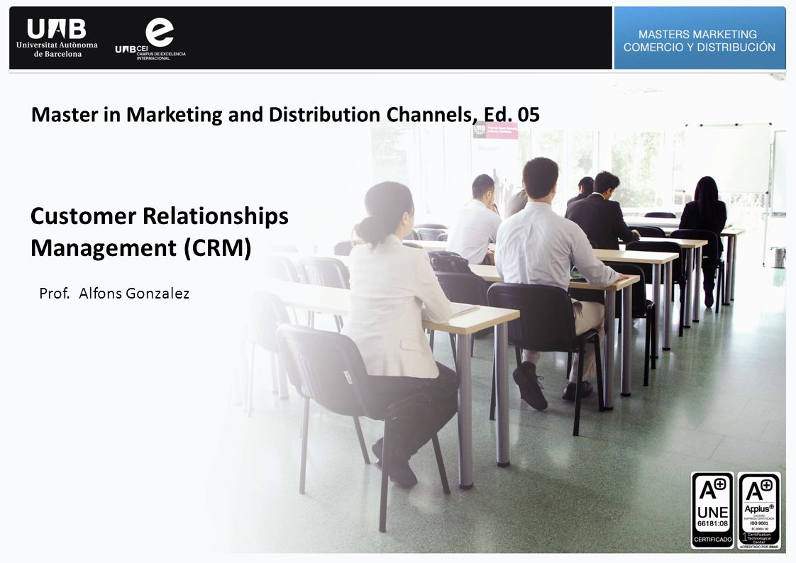 Customer Relationships Management (CRM)