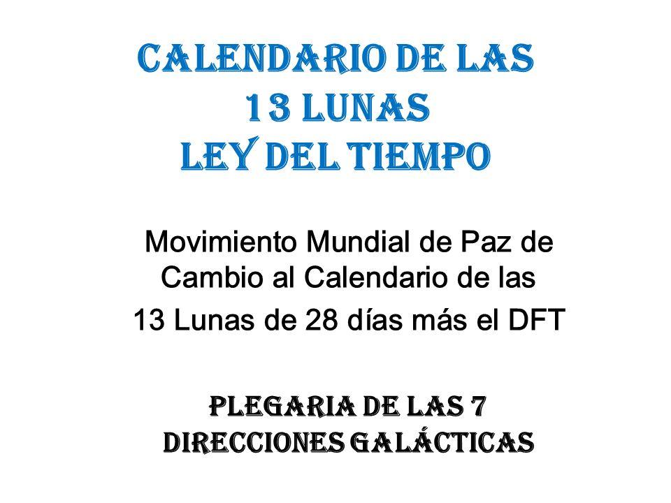 CALENDARIO DE LAS 13 LUNAS LEY DEL TIEMPO