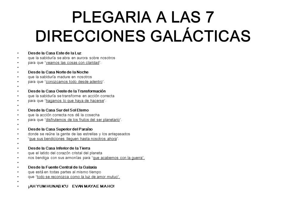 PLEGARIA A LAS 7 DIRECCIONES GALÁCTICAS