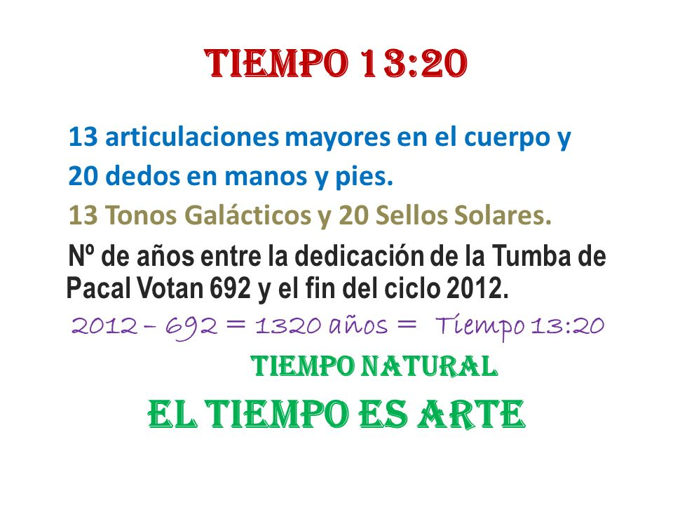 TIEMPO 13:20 EL TIEMPO ES ARTE