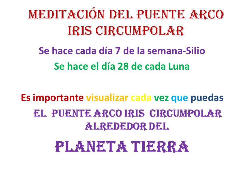 MEDITACIÓN DEL PUENTE ARCO IRIS CIRCUMPOLAR
