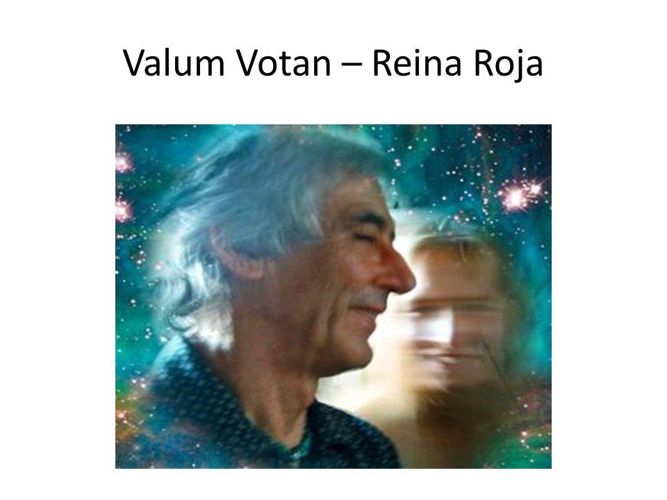Valum Votan – Reina Roja