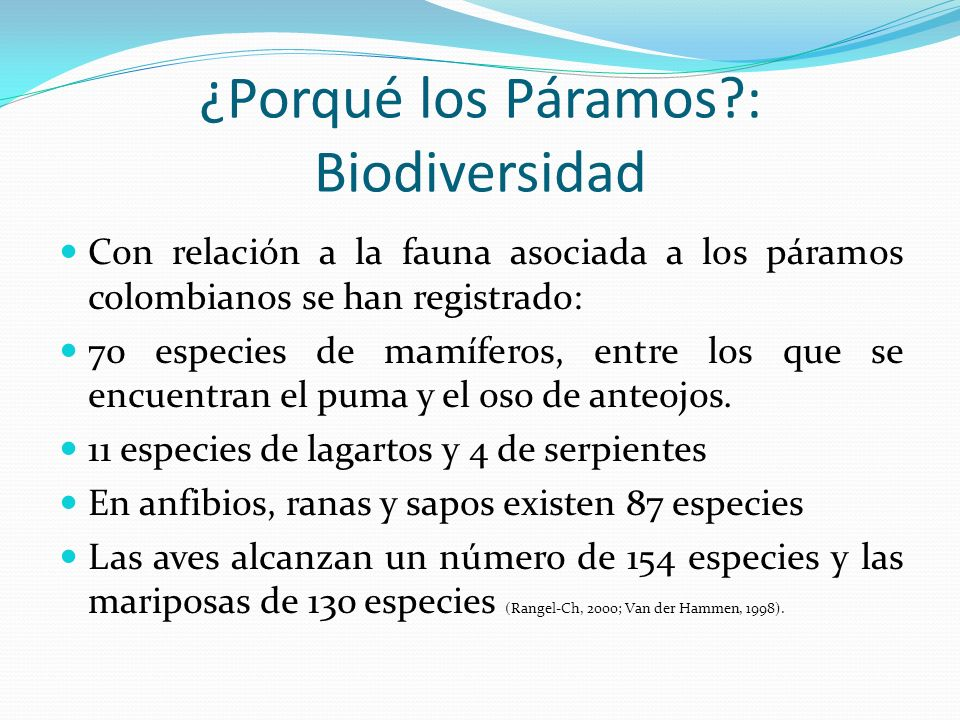 ¿Porqué los Páramos : Biodiversidad