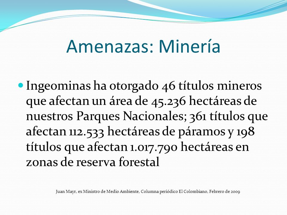Amenazas: Minería