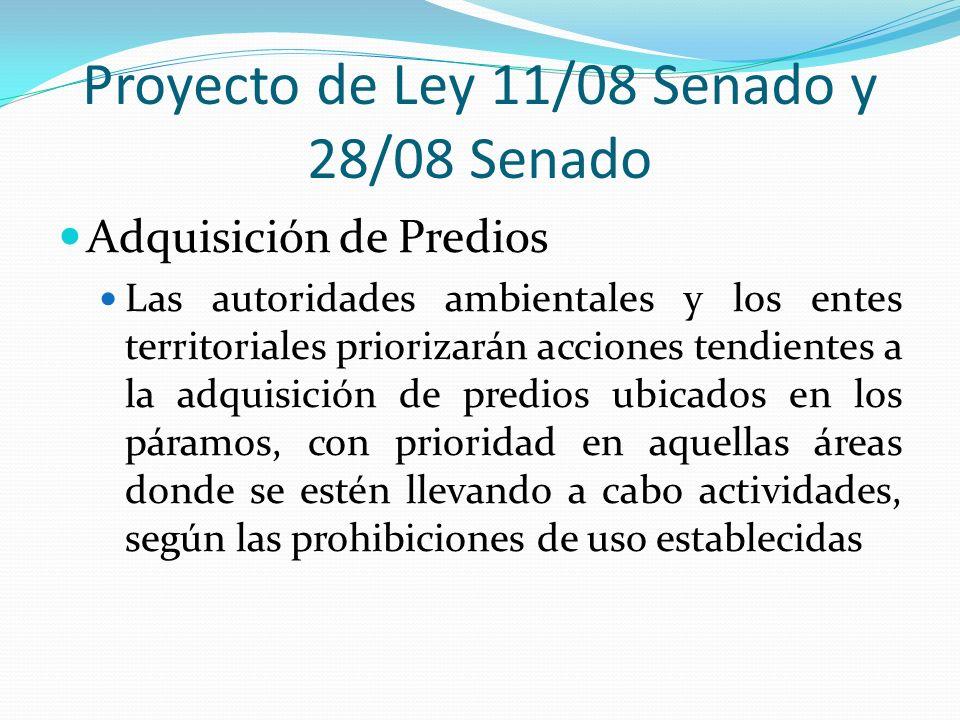 Proyecto de Ley 11/08 Senado y 28/08 Senado