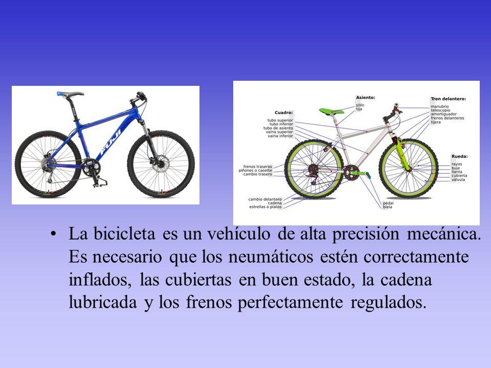 La bicicleta es un vehículo de alta precisión mecánica