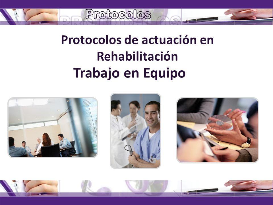 Protocolos de actuación en Rehabilitación