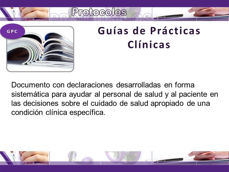 Guías de Prácticas Clínicas