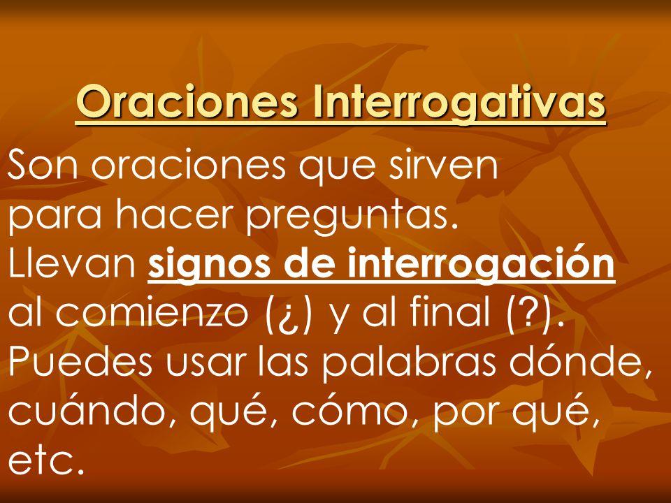 Oraciones Interrogativas