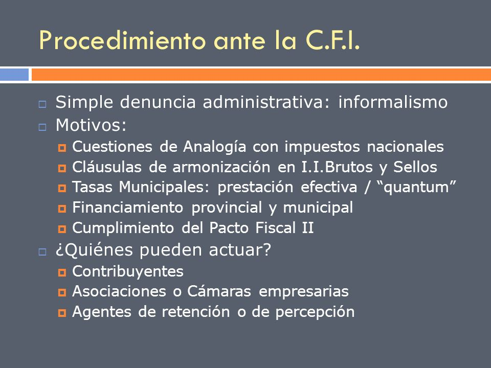 Procedimiento ante la C.F.I.