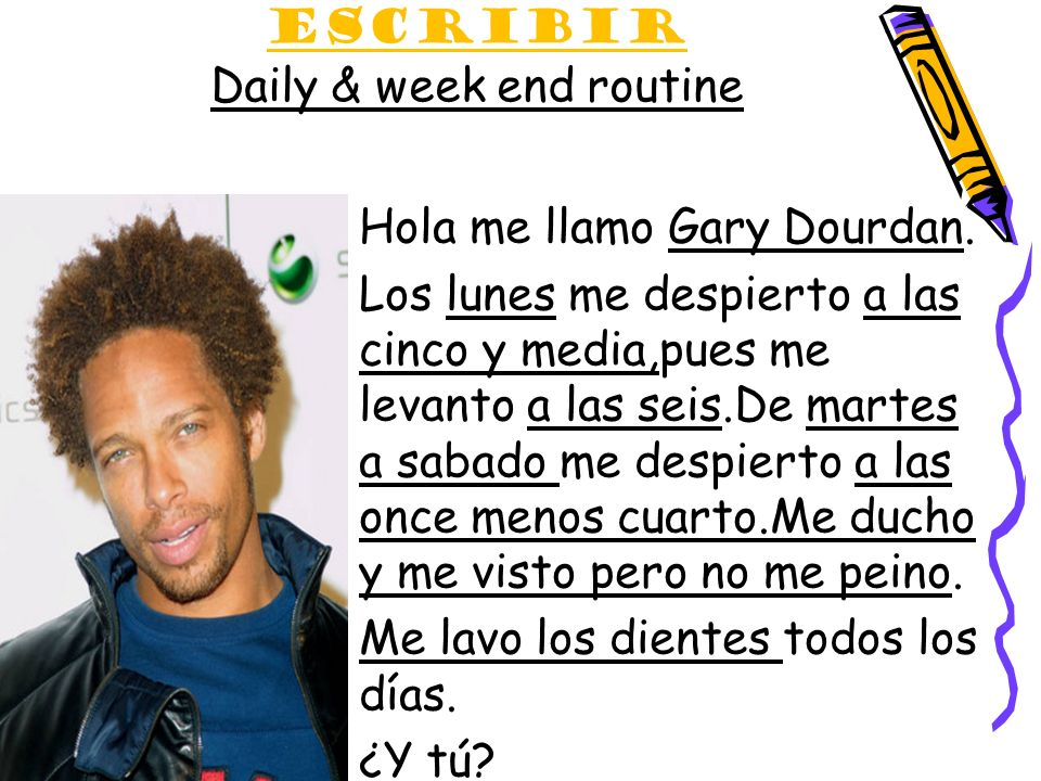 Escribir Daily & week end routine