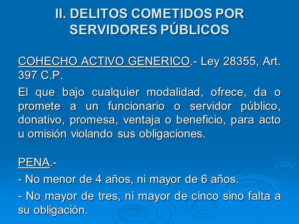 II. DELITOS COMETIDOS POR SERVIDORES PÚBLICOS