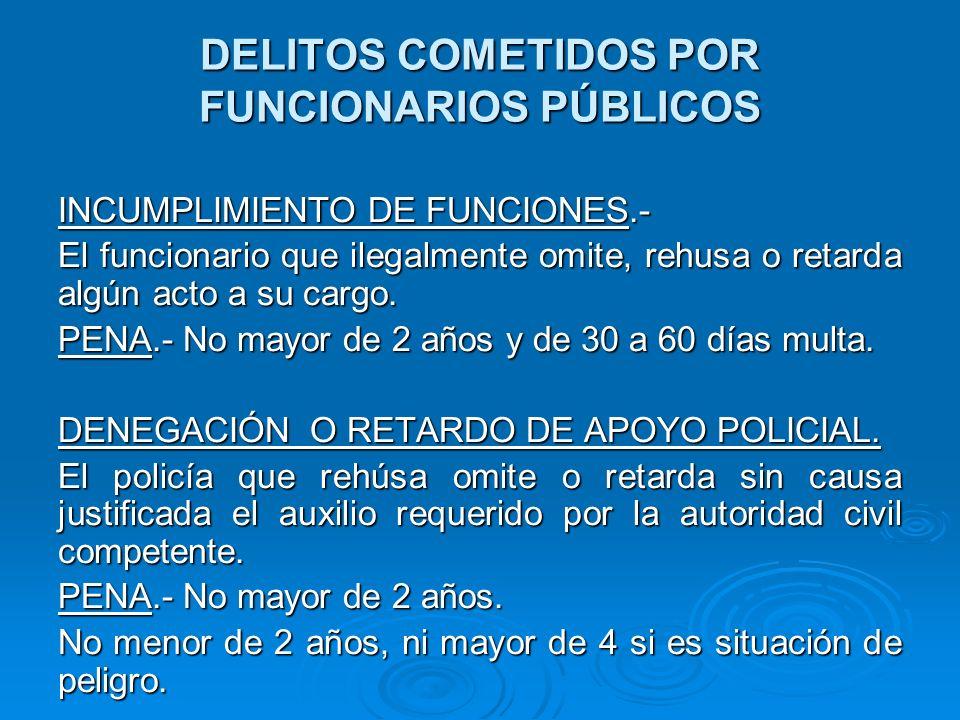 DELITOS COMETIDOS POR FUNCIONARIOS PÚBLICOS