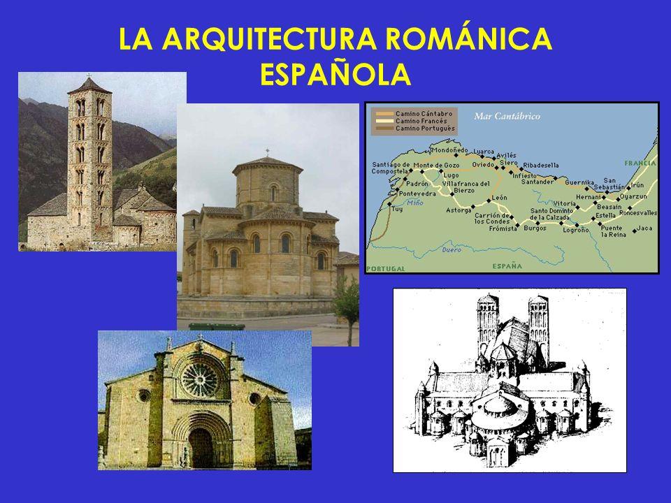 LA ARQUITECTURA ROMÁNICA ESPAÑOLA