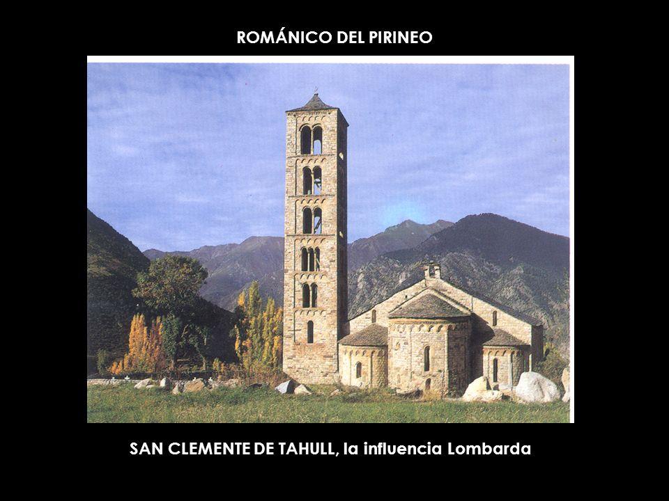 ROMÁNICO DEL PIRINEO SAN CLEMENTE DE TAHULL, la influencia Lombarda