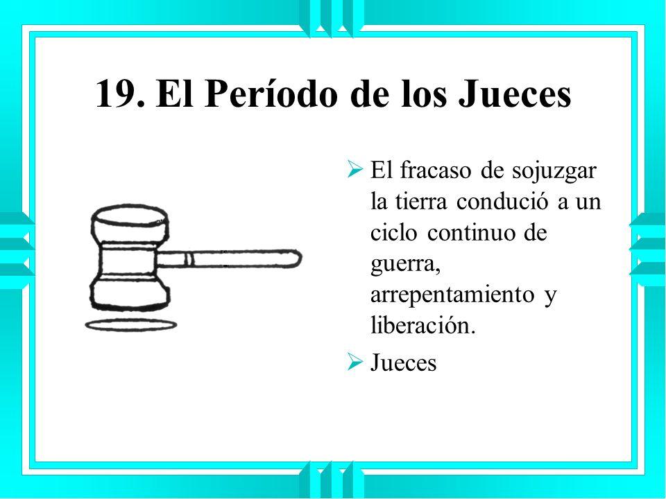 19. El Período de los Jueces