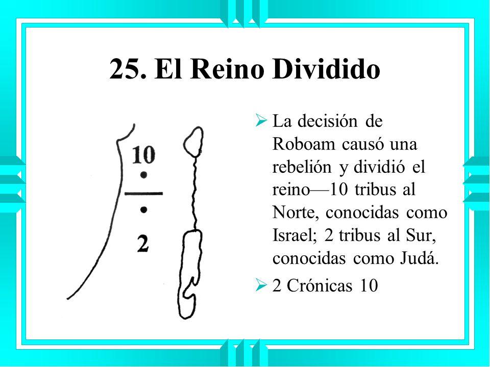 25. El Reino Dividido