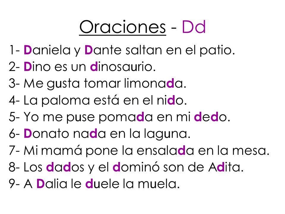 Oraciones - Dd 1- Daniela y Dante saltan en el patio.
