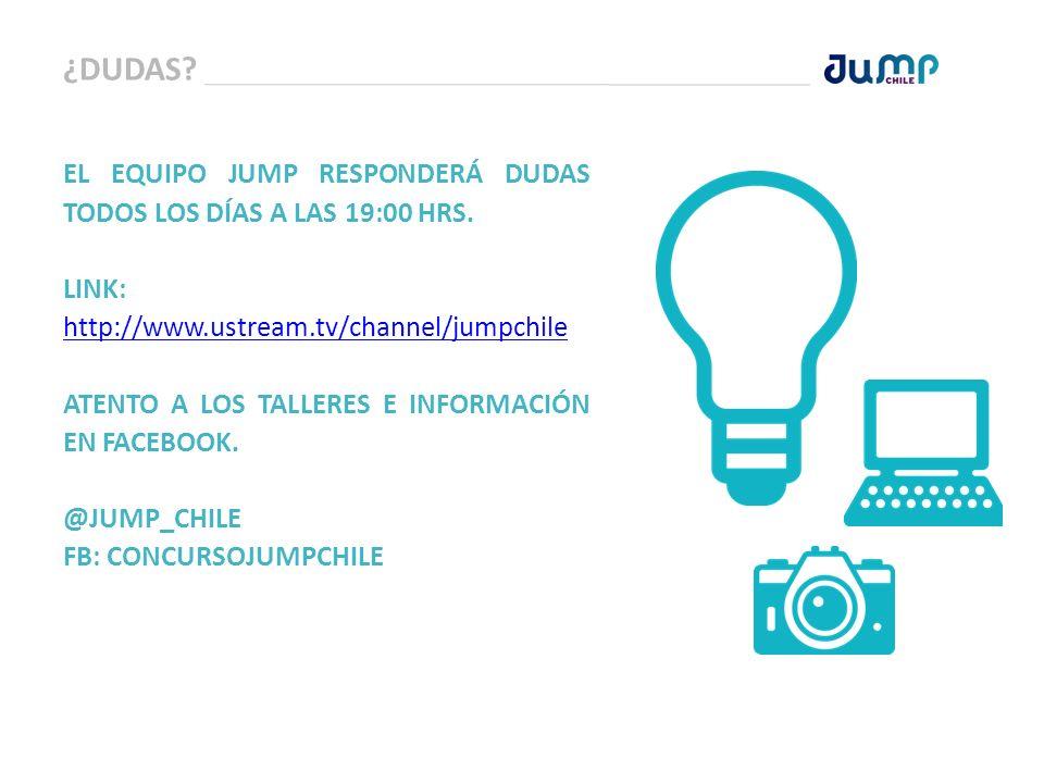 ¿DUDAS EL EQUIPO JUMP RESPONDERÁ DUDAS TODOS LOS DÍAS A LAS 19:00 HRS. LINK: http://www.ustream.tv/channel/jumpchile.