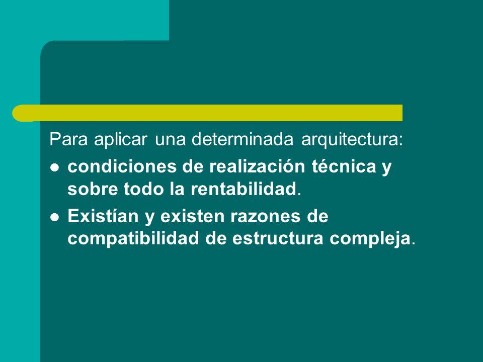 Para aplicar una determinada arquitectura: