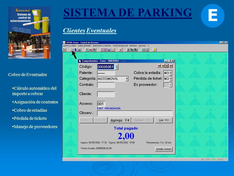 E SISTEMA DE PARKING Clientes Eventuales Cobro de Eventuales