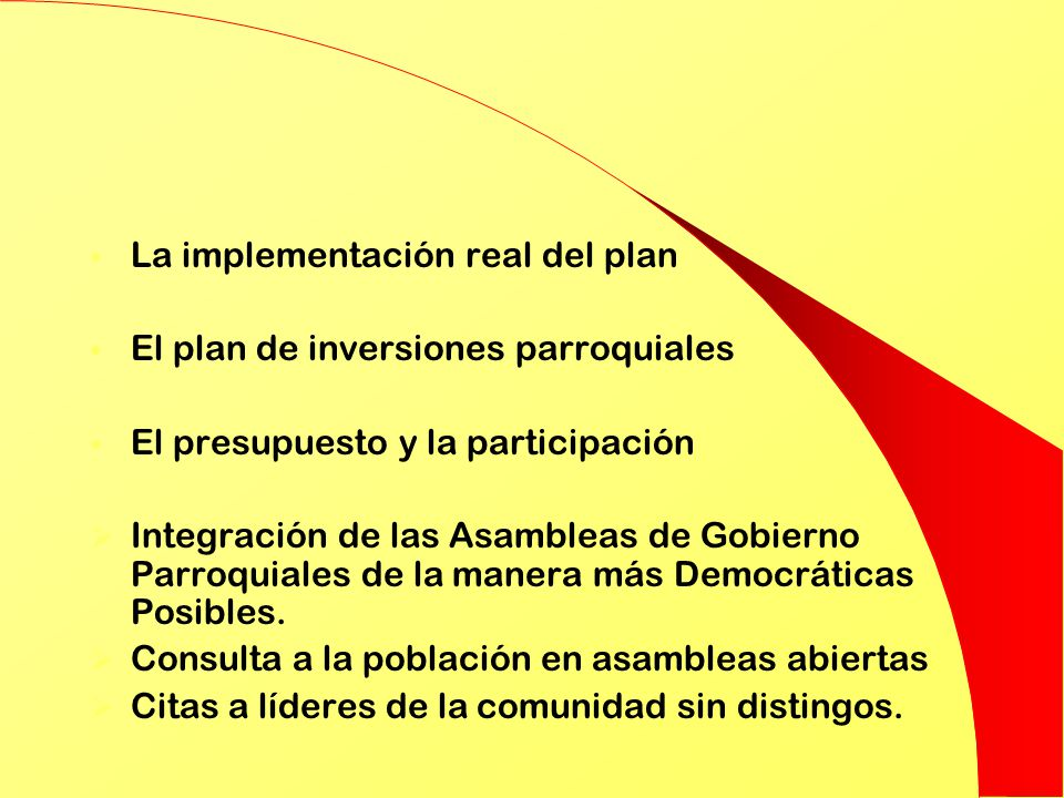 La implementación real del plan