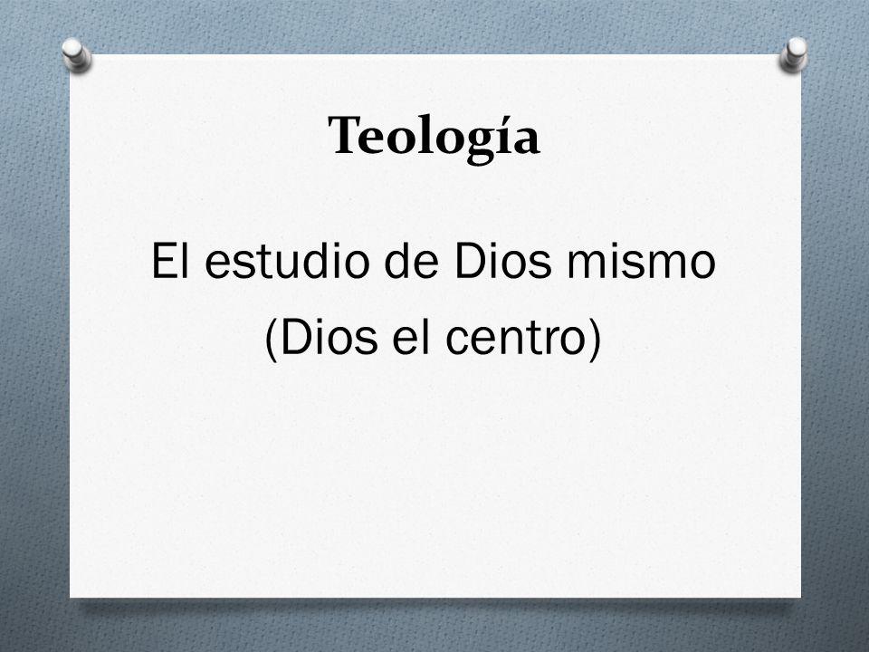 El estudio de Dios mismo